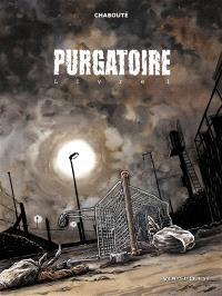 Purgatoire. Volume 1
