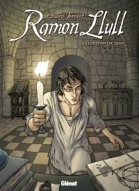Ramon Llull : la controverse juive