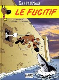 Rantanplan. Volume 5, Le fugitif