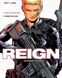 Reign. Volume 2, Seconde chance