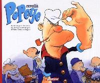 Revoilà Popeye : hommage à l'oeuvre et aux personnages d'Elzie Crisler Segar