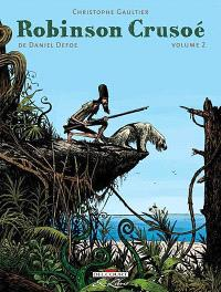 Robinson Crusoé de Daniel Defoe. Volume 2