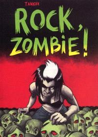 Rock zombie !