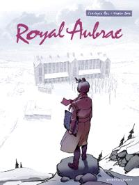 Royal Aubrac. Volume 1