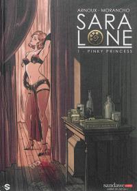Sara Lone. Volume 1, Pinky princess