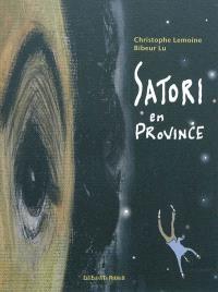 Satori en province