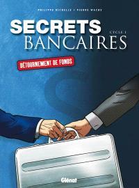 Secrets bancaires : coffret, Cycle 1