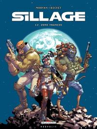 Sillage. Volume 12, Zone franche