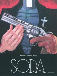 Soda : intégrale. Volume 1