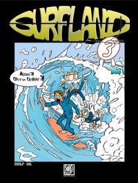 Surfland. Volume 3