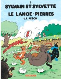 Sylvain et Sylvette. Volume 3, Le lance-pierres