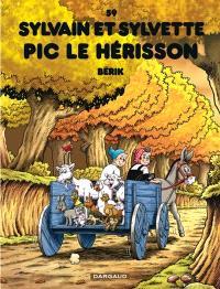 Sylvain et Sylvette. Volume 59, Pic le hérisson
