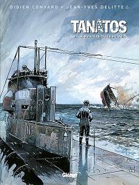 Tanâtos. Volume 3, Le mystère du Lusitania