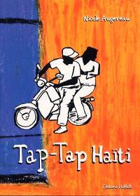 Tap Tap, récit d'un voyage en Haïti