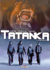 Tatanka. Volume 1, Morsure