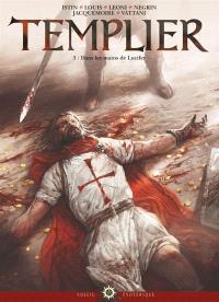 Templier. Volume 3, Dans les mains de Lucifer