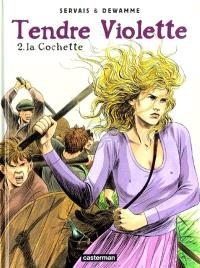 Tendre Violette. Volume 2, La cochette