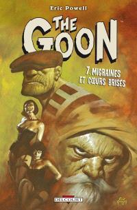 The Goon. Volume 7, Migraines et coeurs brisés