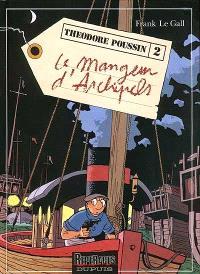 Théodore Poussin. Volume 2, Le mangeur d'archipels