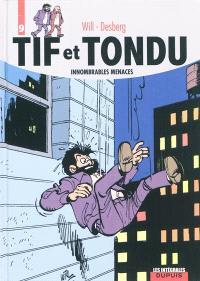 Tif et Tondu. Volume 9, Innombrables menaces