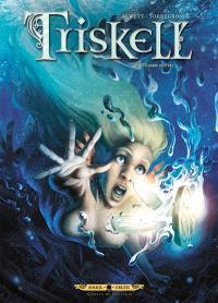 Triskell. Volume 4, Guerre et fées