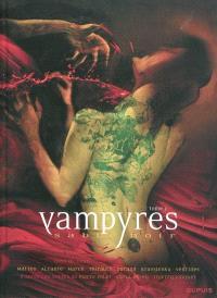 Vampyres : sable noir. Volume 2