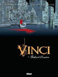 Vinci. Volume 2, Ombre et lumière