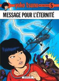 Yoko Tsuno. Volume 5, Messages pour l'éternité