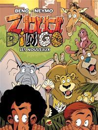 Zoo dingo. Volume 1, Les nouveaux