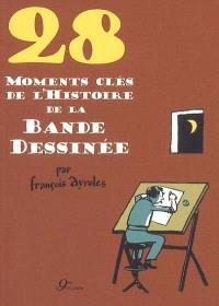 28 moments clés de la bande dessinée
