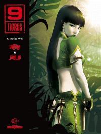 9 Tigres. Volume 1, Xiao Wei