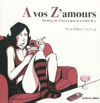 A vos z'amours. Volume 1, D'amour toujours en petit matin blême