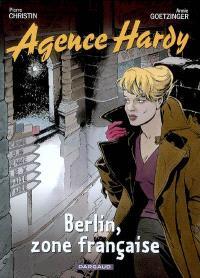 Agence Hardy. Volume 5, Berlin, zone française