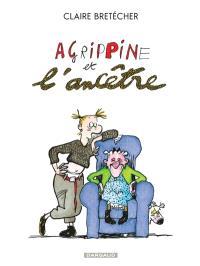 Agrippine. Volume 5, Agrippine et l'ancêtre