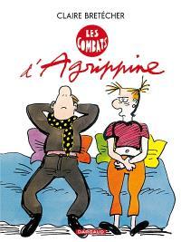 Agrippine. Volume 3, Les combats d'Agrippine