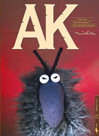 AK. Volume 1, Misère