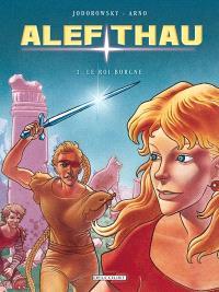 Alef-Thau. Volume 3, Le roi borgne