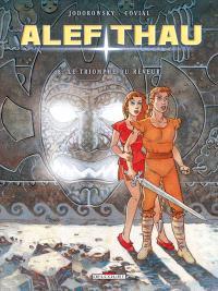 Alef-Thau. Volume 8, Le triomphe du rêveur