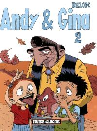 Andy et Gina. Volume 2