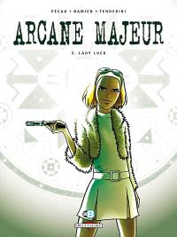 Arcane majeur. Volume 5, Lady Luck