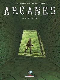 Arcanes. Volume 6, Bunker 73