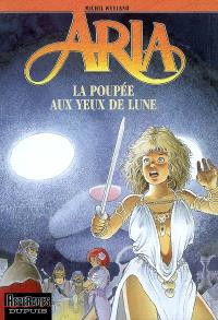 Aria. Volume 29, La poupée aux yeux de lune