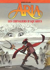 Aria. Volume 4, Les chevaliers d'Aquarius