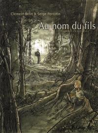 Au nom du fils (Ciudad perdida). Volume 1