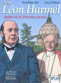Avec Léon Harmel : apôtre de la doctrine sociale