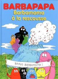 Barbapapa, Barbamama à la rescousse