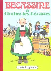 Bécassine. Volume 15, Bécassine à Clocher-les-Bécasses