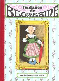 Bécassine. Volume 1, L'enfance de Bécassine