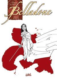 Belladone. Volume 3, Louis