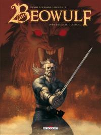 Beowulf. Volume 1, Premier combat, Grendel